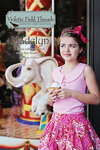 Sewing Pattern, Violette Field Threads, Madelyn