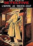 L'homme au trench-coat (Le Petit Détective t. 3)