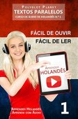 Learning Dutch - Parallel Texts | Easy to hear - Easy to read: DUTCH AUDIO COURSE # 1 (Learn Dutch | Learn with Audio)