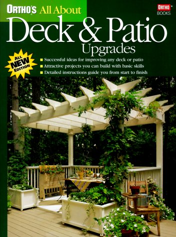 Ortho's All About Deck and Patio Upgrades (Ortho's All About Home...