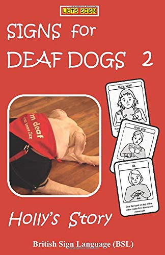 SIGNS for DEAF DOGS 2 British Sign Language (BSL):...