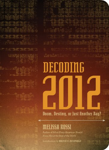 Decoding 2012: Doom, Destiny, or Just Another Day? (English Edition)
