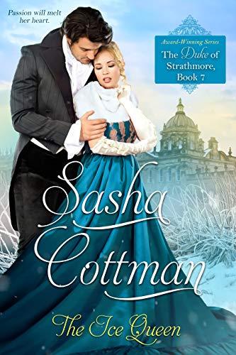La Reina De Hielo (El Duque de Strathmore nº 7) de Sasha Cottman