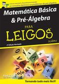 Basic Mathematics And Pre-Algebra For Dummies