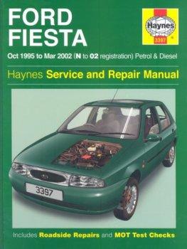 Ford Fiesta Service and Repair Manual: Petrol and Diesel 1995-2002 (Service & repair manuals)