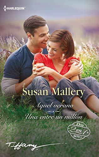 Aquel verano y Una entre un millón de Susan Mallery
