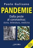 Pandemie: Dalla peste al coronavirus: storia, letteratura, medicina