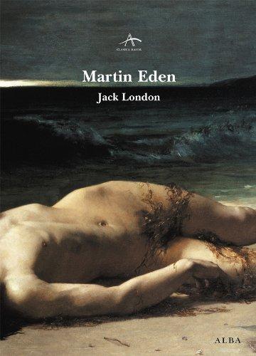 Martin Eden, de Jack London.