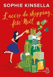 L'Accro du shopping fête Noël par [Sophie KINSELLA, Daphné BERNARD]