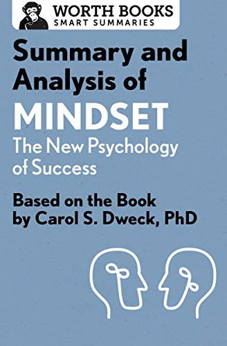 Summary and Analysis of Mindset: The New Psychology of...