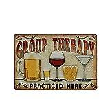 Tinksky Mur en étain Métal Vintage Sign Plaque Affiche pour Cafe Bar Pub Bière Pratiqué ici une Thérapie de Groupe