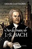 Sur les traces de J-S Bach