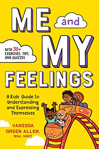 Me and My Feelings: A Kids' Guide to Understanding and...
