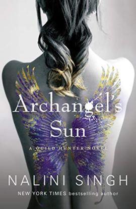 Archangel's Sun: Guild Hunter Book 13 (The Guild Hunter Series) by [Nalini Singh]