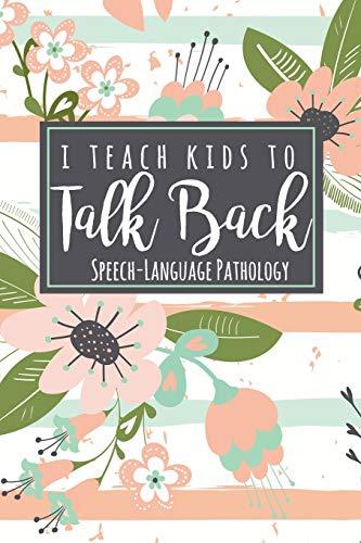 I Teach Kids To Talk Back Speech-Language Pathology: A Cute...