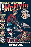 Notebook: The Heavy Adventures Of Mcfly , Journal for Writing, College Ruled Size 6' x 9', 110 Pages