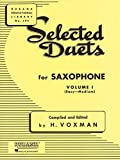 Selected Duets for Saxophone, Vol. 1: Easy to Medium (Rubank Educational Library, No. 194)