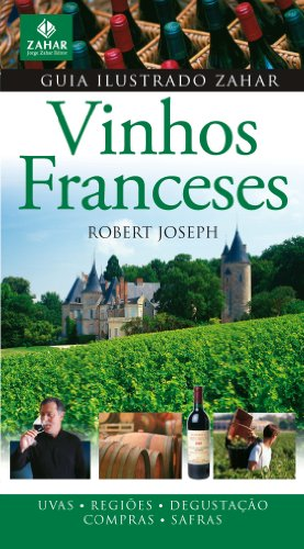 Zahar Illustrated Guide To French Wines. Zahar Illustrated Guide Collection