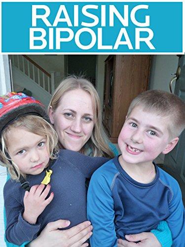 Raising Bipolar