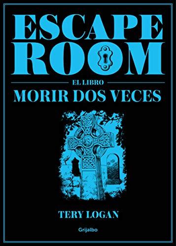 Escape Room. El libro: Morir dos veces (Ocio y entretenimiento)