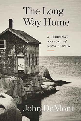 The Long Way Home - A Personal History Of Nova Scotia (Paperback)