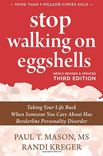 Stop Walking on Eggshells (Taking Your Life Back When...