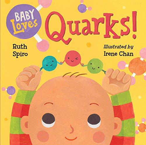 Baby Loves Quarks!