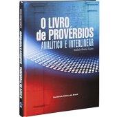 El libro de los proverbios. Analítica e interlineal