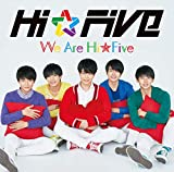 We are Hi☆Five(初回限定盤)