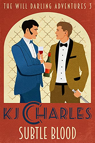 Subtle Blood (The Will Darling Adventures Book 3) by [KJ Charles]