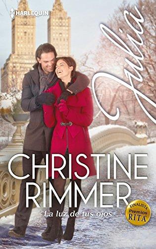 La luz de tus ojos de Christine Rimmer
