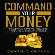 Command Your Money audiobook cover art