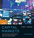 Capital Markets, Fifth Edition: Institutions, Instruments, and Risk Management (The MIT Press)