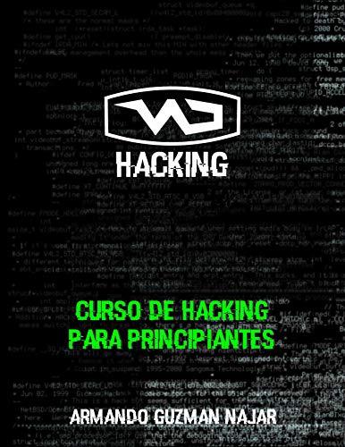 Curso de Hacking para Principiantes (Spanish Edition)