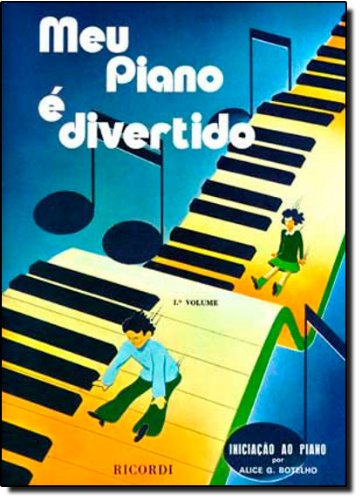 Meu Piano É Divertido - Volume 1