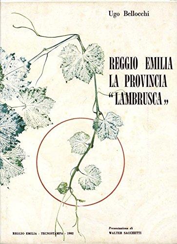 Reggio Emilia La Provincia Lambrusca.