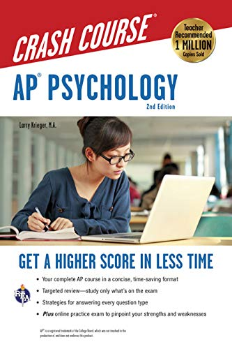 AP® Psychology Crash Course, 2nd Ed., Book + Online: Get a Higher Score in Less Time (Advanced Placement (AP) Crash Course)