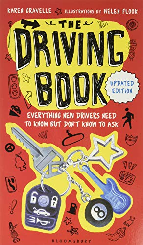 The Driving Book: Everything New Drivers Need to Know but...