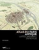 Atlas du Paris antique