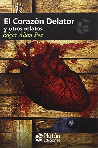 EL CORAZON DELATOR Y OTROS RELATOS (COLECCION MISTERIO)