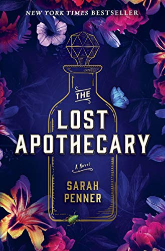 The Lost Apothecary: A Novel Kindle Edition