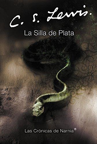 La Silla de Plata (Chronicles of Narnia S.)