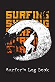 Surfer's Log Book: Surf Journal to Record Surfing Achievements and Experiences