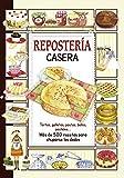 Repostería Casera (El sabor de nuestra tierra)