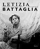 Letizia Battaglia. Fotografia come scelta di vita. Ediz. italiana e...
