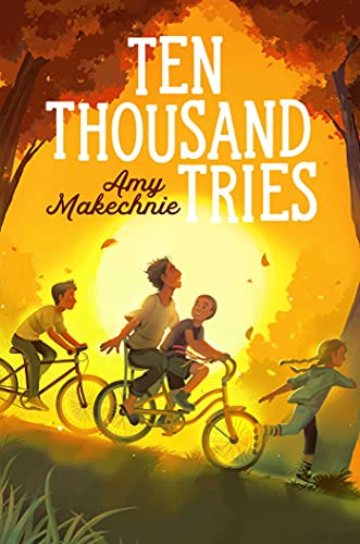 Ten Thousand Tries by [Amy Makechnie]