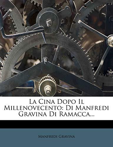 La Cina Dopo Il Millenovecento: Di Manfredi Gravina Di Ramacca...