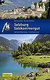 Salzburg & Salzkammergut Reiseführer Michael Müller Verlag: Individuell reisen mit vielen praktischen Tipps