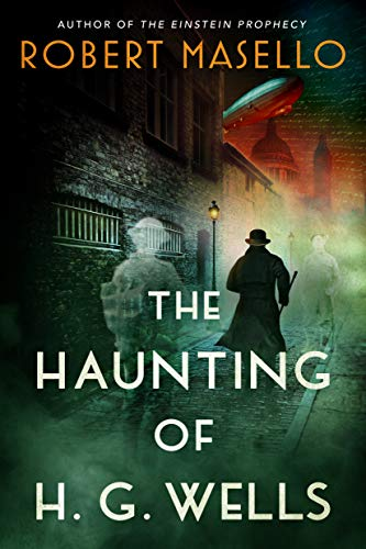The Haunting of H. G. Wells Kindle Edition