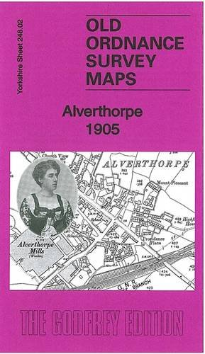 Alverthorpe 1905: Yorkshire Sheet 248.02 (Old Ordnance Survey Maps of Yorkshire)